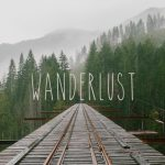 Don't Criticize My Wanderlust